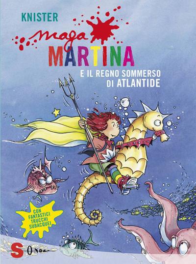 Maga Martina e il regno sommerso di Atlantide