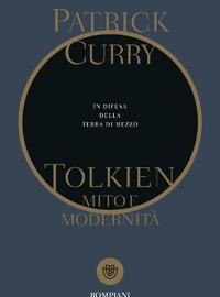 Tolkien - Mito e modernità